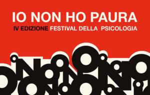 """""""Io non ho paura"""" Festival Psicologia a Torino"""